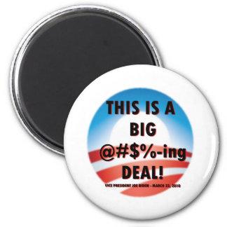 Joe Biden Big Deal 2 Inch Round Magnet