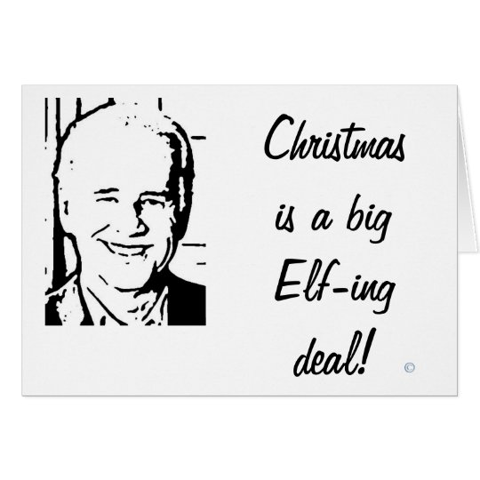 Joe Biden Christmas is a Big Elfing Deal Card