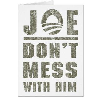Joe Biden - Don't Mess With Him Cards