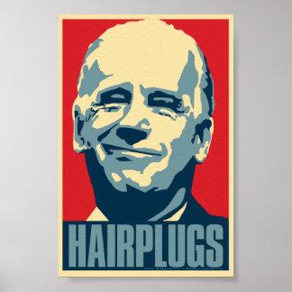 Joe Biden: Hairplugs. Obama parody poster