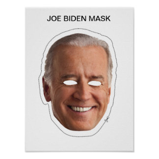 Joe Biden Mask Poster