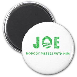 Joe Biden - Nobody Messes With Him - Barack Obama Refrigerator Magnets