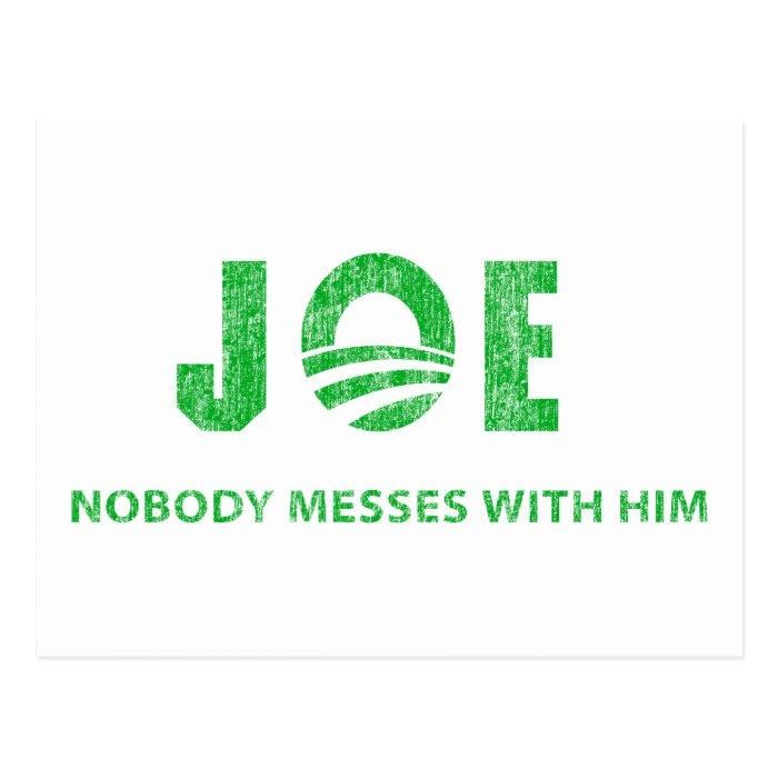 Joe Biden - Nobody Messes With Him - Barack Obama Postcard