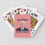 Joe Biden Not My President Coral Playing Cards