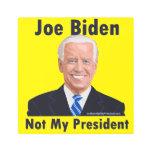 Joe Biden Not My President Metal Print