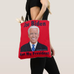 Joe Biden Not My President Tote Bag