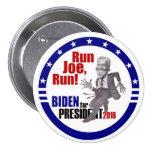 Joe Biden para el presidente 2016 Pin Redondo 7 Cm