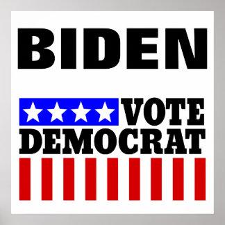 Joe Biden Vote Democrat  for President Poster