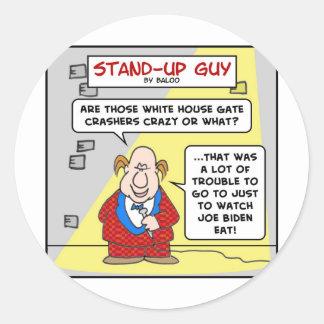 joe biden white house gate crashers classic round sticker