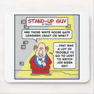 joe biden white house gate crashers mouse pad