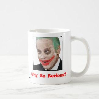 Joe Biden: Why So Serious? Coffee Mug