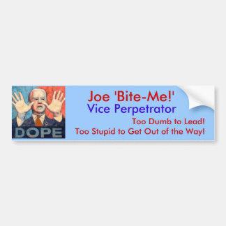 Joe 'Bite-Me!', Car Bumper Sticker
