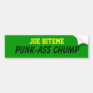 Joe BITEME, ZOQUETE de PUNK-ASS Pegatina De Parachoque