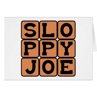 Joe descuidado, bocadillo de la comida de la tarjeta de felicitación