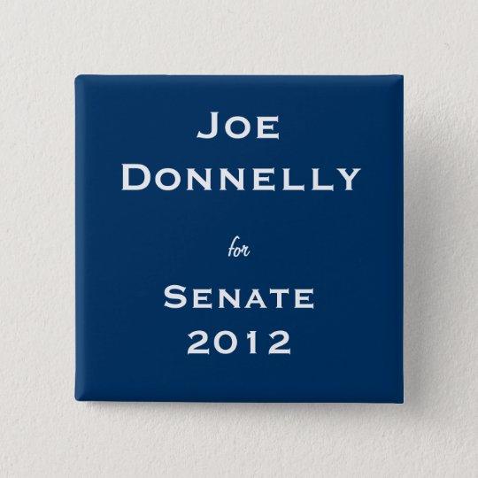 Joe Donnelly for Senate Pinback Button