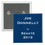 Joe Donnelly for Senate Pins