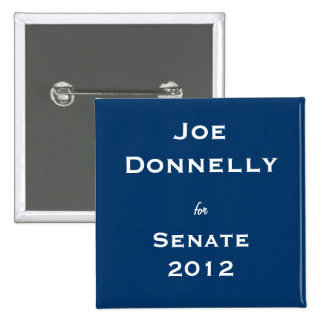 Joe Donnelly para el senado Pins