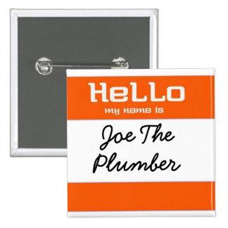 Joe el fontanero - naranja pin cuadrado