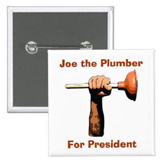 Joe el fontanero para el presidente pin cuadrado