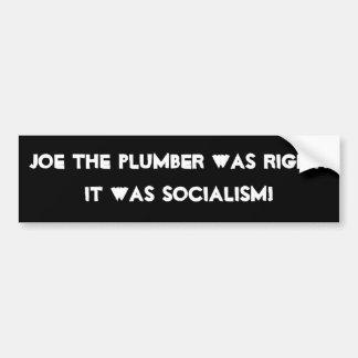 Joe el fontanero tenía razón. ¡Era socialismo! Etiqueta De Parachoque