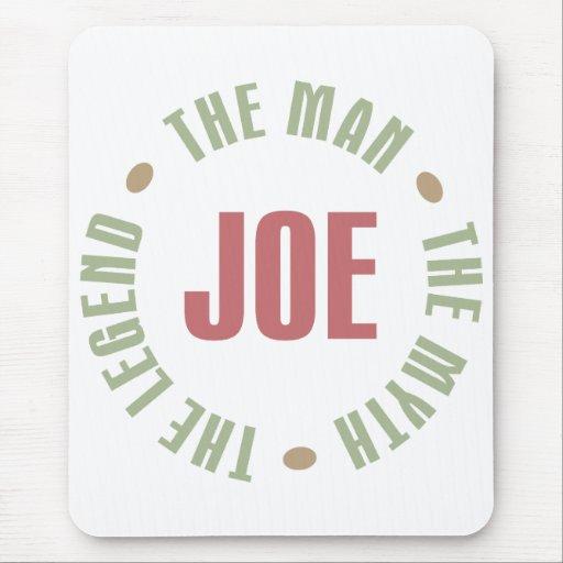 Joe el hombre el mito la leyenda junta con te los alfombrilla de raton