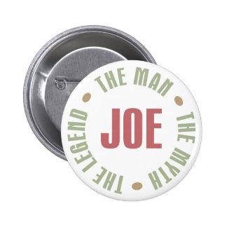 Joe el hombre el mito la leyenda junta con te los  pin redondo de 2 pulgadas