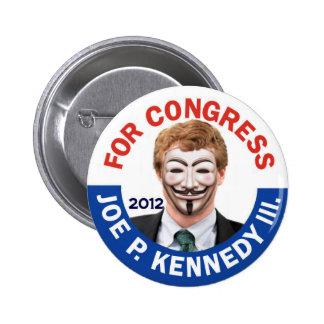 Joe Kennedy anónimo ocupa Pin Redondo De 2 Pulgadas