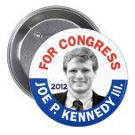 Joe P. Kennedy III para el congreso 2012 Pin Redondo 7 Cm