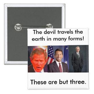 Joe riley, SATAN, el viaje del diablo… - Modificad Pin Cuadrada 5 Cm