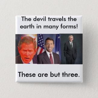 joe riley, SATAN, The devil travel... - Customized Pinback Button