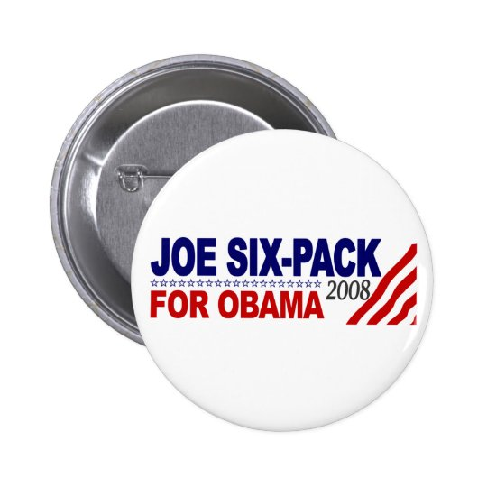 Joe Six-Pack for Obama 2008 Pinback Button