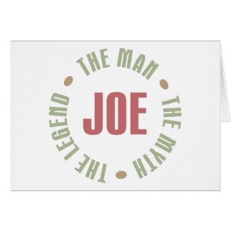 Joe The Man The Myth The Legend Tees Gifts Card