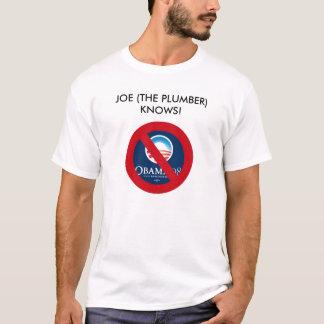 JOE (THE PLUMBER) KNOWS! T-Shirt