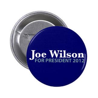 Joe Wilson for President 2012 Pinback Buttons