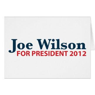 Joe Wilson for President 2012 Card