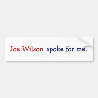 Joe Wilson habló para mí Pegatina De Parachoque