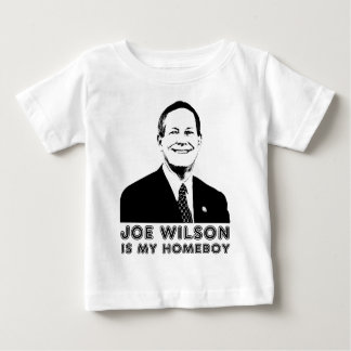 Joe Wilson is my Homeboy Baby T-Shirt
