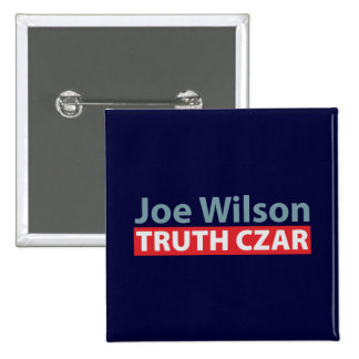 Joe Wilson Truth Czar Pinback Button