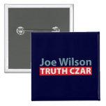 Joe Wilson Truth Czar Pins