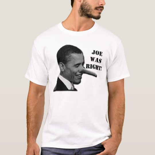 Joe Wilson Was Right T-Shirt
