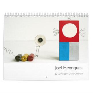 Joel Henriques 2012 Modern Craft Calendar