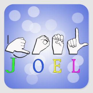 JOEL  NAME SIGN ASL FINGERSPELLED SQUARE STICKER
