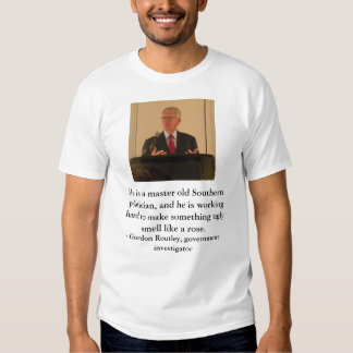 JoeRiley, He is a master old Southern politicia... T-Shirt