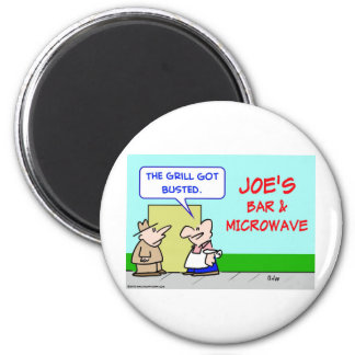 joes bar and grill microwave busted magnet