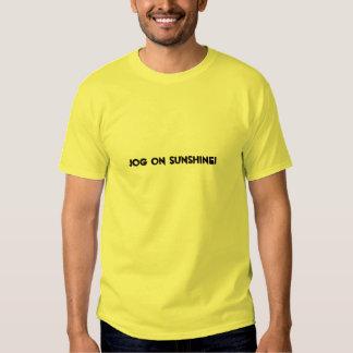 JOG ON SHUNSHINE! t-shirt
