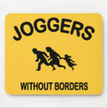 Joggers Without Borders Mouse Pad