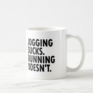 Jogging Sucks. Running Doesn't. Coffee Mug