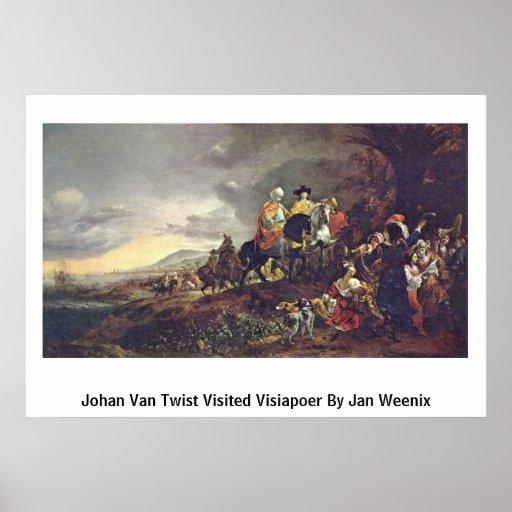 Johan Van Twist Visited Visiapoer By Jan Weenix Poster