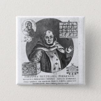 Johann Tetzel Pinback Button