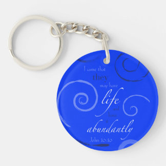 John 10:10 - Choose your own color! Customizable Double-Sided Round Acrylic Keychain
